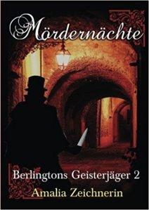 Cover: Mördernächte . Berlingtons Geisterjäger 2
