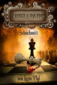 Cover: Frost & Payne. Schachmatt (© greenlight-press)