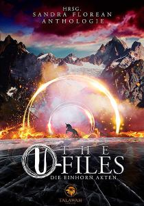 Cover: The U-Files: Die Einhornakten