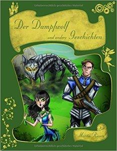 Cover: Der Dampfwolf und andere Geschichten