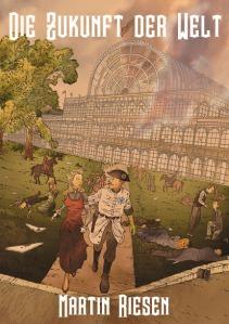 Cover: Die Zukunftd der Welt